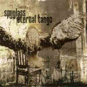 album Eternal Tango, Spyglass - Split EP mp3 download