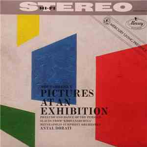 album Mussorgsky, Minneapolis Symphony Orchestra, Antal Dorati - Pictures At An Exhibition mp3 download