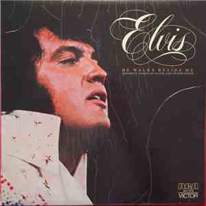 album Elvis Presley - He Walks Beside Me, Favorite Songs Of Faith And Inspiration mp3 download