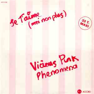 album Vicious Pink Phenomena - Je T'aime (Moi Non Plus) mp3 download