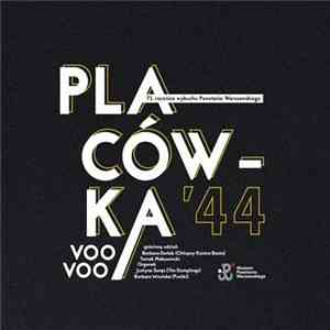 album Voo Voo - Placówka '44 mp3 download
