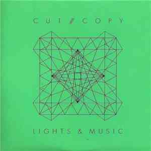 album Cut /// Copy - Lights & Music mp3 download