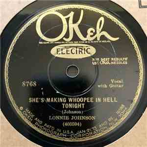 album Lonnie Johnson  - She's Making Whoopee In Hell Tonight / Death Valley Is Just Half Way To My Home mp3 download