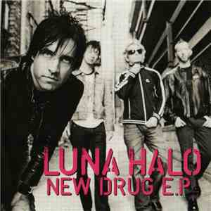 album Luna Halo - New Drug E.P. mp3 download