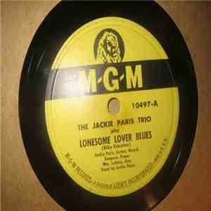 album The Jackie Paris Trio - Lonesome Lover Blues / Tormented mp3 download