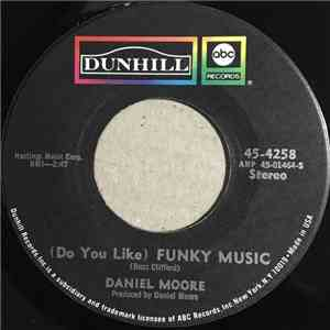 album Daniel Moore - (Do You Like) Funky Music mp3 download
