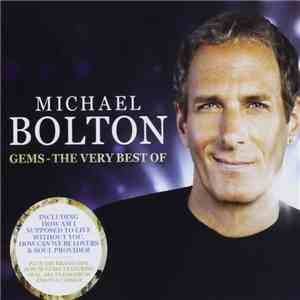 album Michael Bolton - Gems - The Very Best Of mp3 download