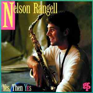 album Nelson Rangell - Yes, Then Yes mp3 download