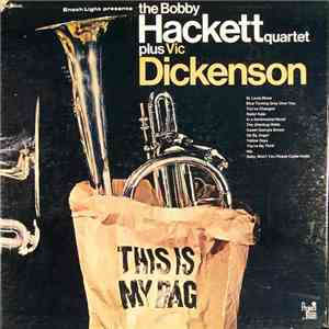 album The Bobby Hackett Quartet Plus Vic Dickenson - This Is My Bag mp3 download