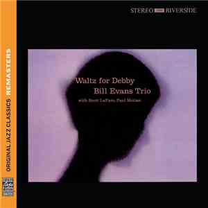 album Bill Evans Trio With Scott LaFaro, Paul Motian - Waltz For Debby mp3 download