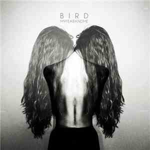 album Bird  - My Fear And Me mp3 download