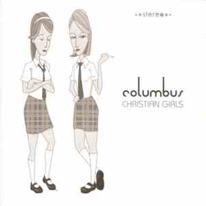 album Columbus - Christian Girls mp3 download