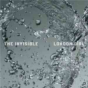 album The Invisible  - London Girl mp3 download