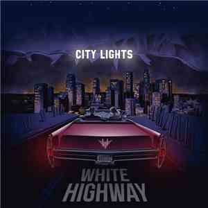 album White Highway - City Lights mp3 download