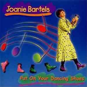 album Joanie Bartels - Put On Your Dancing Shoes mp3 download