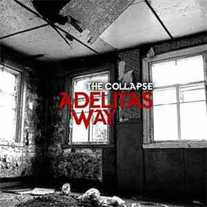 album Adelitas Way - The Collapse mp3 download
