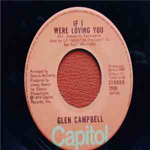 album Glen Campbell - If I Were Loving You / It's A Sin When You Love Somebody mp3 download