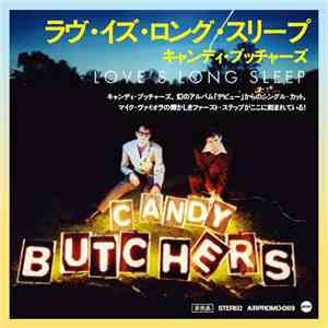 album Candy Butchers - Love's Long Sleep mp3 download