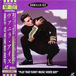 album Vanilla Ice - Play That Funky Music White Boy mp3 download