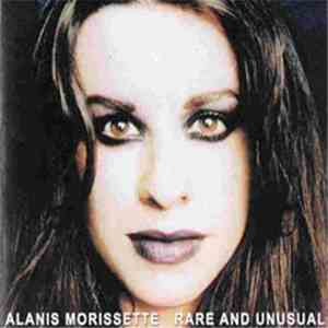 album Alanis Morissette - Rare And Unusual mp3 download