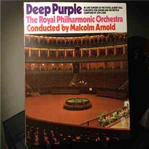 album Deep Purple, The Royal Philharmonic Orchestra, Malcolm Arnold - Concerto For Group And Orchestra mp3 download