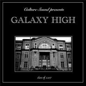 album Galaxy High - Class Of 2207 mp3 download
