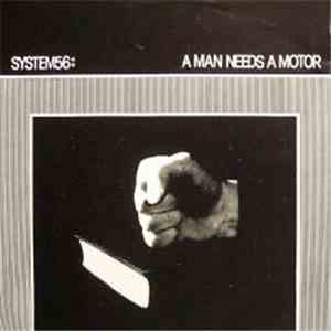 album System 56 - A Man Needs A Motor / Shapes Of Things mp3 download