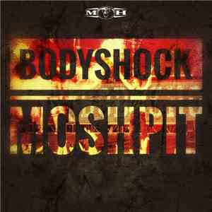 album Bodyshock  - Moshpit mp3 download