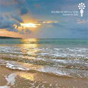 album Bound Of Reflection - Sunset In July mp3 download