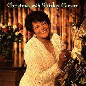 album Shirley Caesar - Christmas With Shirley Caesar mp3 download