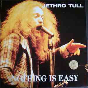 album Jethro Tull - Nothing Is Easy mp3 download