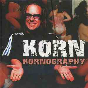 album Korn - Kornography mp3 download