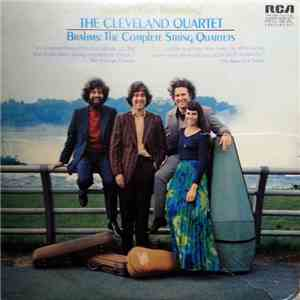 album The Cleveland Quartet - Brahms - The Complete String Quartets mp3 download