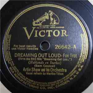 album Artie Shaw And His Orchestra - Dreaming Out Loud / Now We Know mp3 download