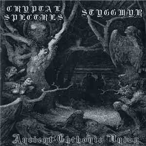 album Cryptal Spectres / Styggmyr - Ancient Chthonic Union mp3 download