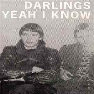album Darlings  - Yeah I Know mp3 download