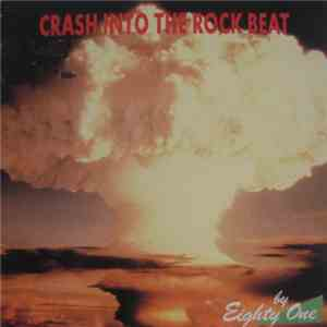 album Eighty One - Crash Into The Rock Beat mp3 download