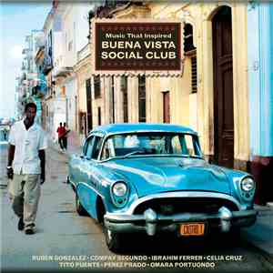 album Various - Music That Inspired Buena Vista Social Club mp3 download