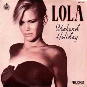 album Lola  - Weekend Holiday mp3 download