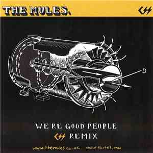 album The Mules - We're Good People mp3 download
