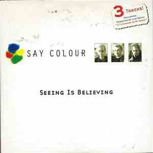 album Say Colour - Seeing Is Believing mp3 download