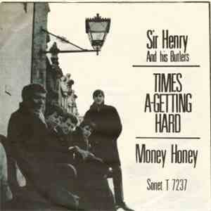 album Sir Henry & His Butlers - Times A-Getting Hard mp3 download