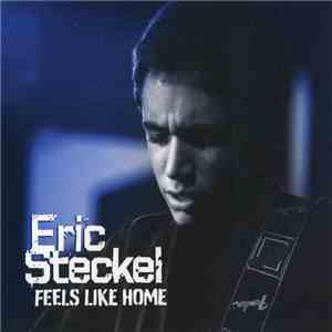 album Eric Steckel - Feels Like Home mp3 download