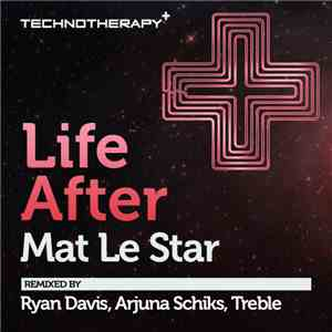 album Mat Le Star - Life After mp3 download