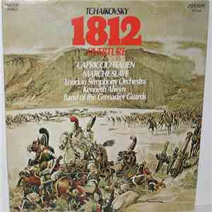 album Tchaikovsky, Kenneth Alwyn, The London Symphony Orchestra, The Band Of The Grenadier Guards - 1812 Overture · Capriccio Italien · Marche Slave mp3 download