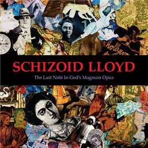 album Schizoid Lloyd - The Last Note In God's Magnum Opus mp3 download