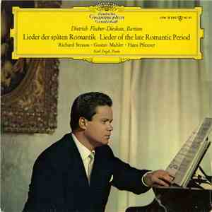 album Dietrich Fischer-Dieskau / Richard Strauss • Gustav Mahler • Hans Pfitzner / Karl Engel - Lieder Der Späten Romantik • Lieder Of The Late Romantic Period mp3 download
