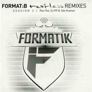 album Format:B - Restless Remixes (Session 2) mp3 download