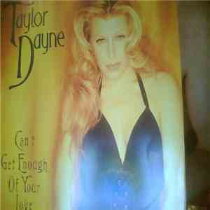 album Taylor Dayne - Can't Get Enough Of Your Love mp3 download