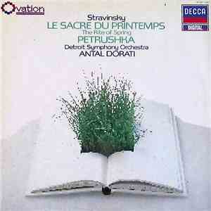 album Stravinsky, Dorati, Detroit Symphony Orchestra - Le Sacre Du Printemps / Petrushka mp3 download